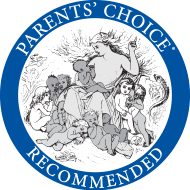 Parents' Choice® Award Winner